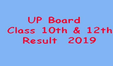 UP Board 10th Result 2019 and UP 12th result 2019