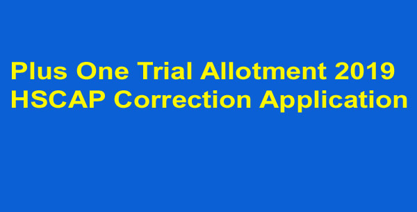 Plus One Trial Allotment Correction application form