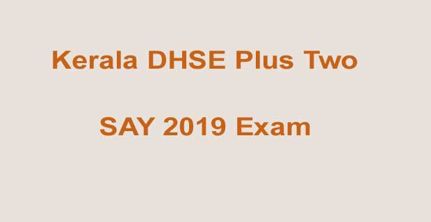 Plus Two SAY Exam 2019