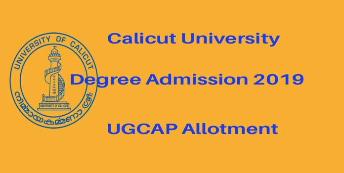 Calicut University Degree First Allotment Result 2019 - ugcap.uoc.ac.in 1st allotment