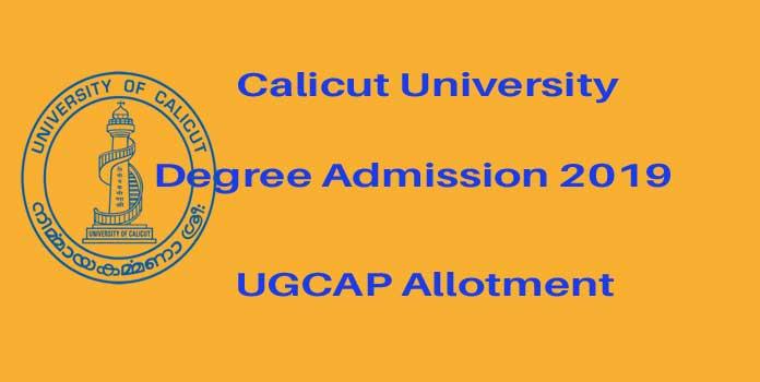 Calicut University Degree First Allotment Result 2019 - ugcap.uoc.ac.in 1st allotment