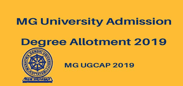 MG Degree First Allotment 2019