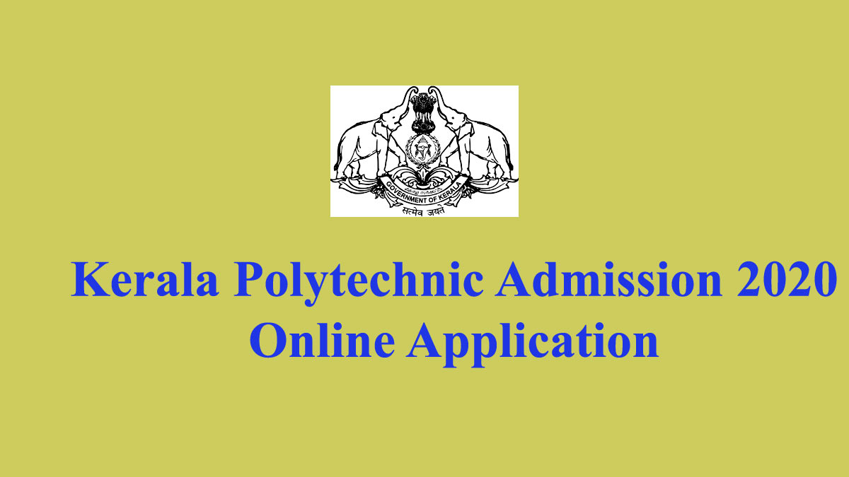 Kerala Polytechnic Admission 2020 Application - polyadmission.org registration