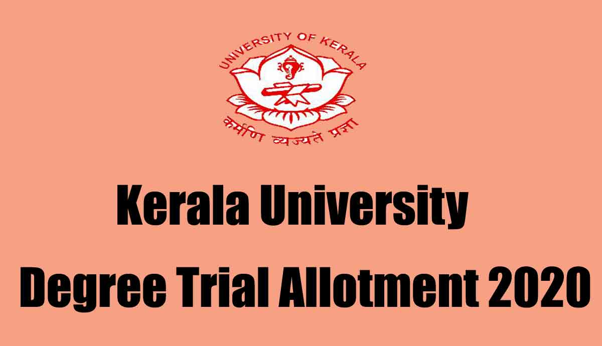 Kerala University Degree Trial Allotment 2020 - Check UG Allotment Result