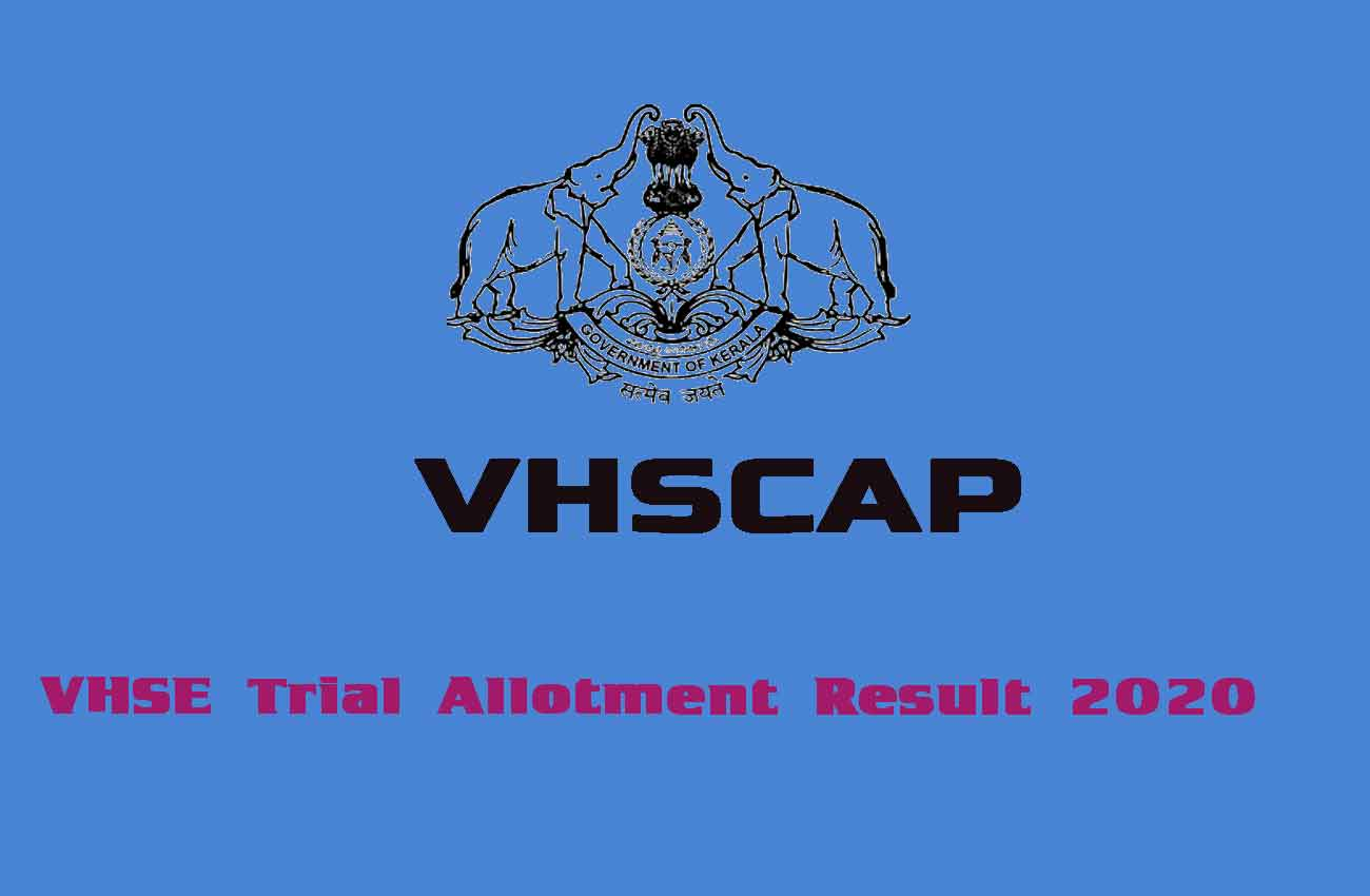 VHSE Trial Allotment Result 2020 - VHSCAP Result