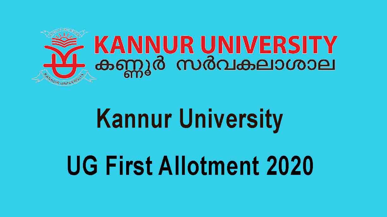Kannur University UG First Allotment 2020 - Degree 1st allotment