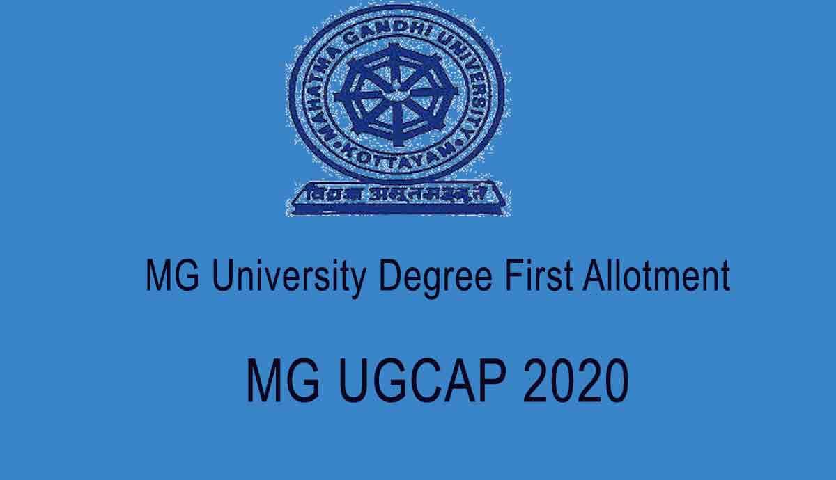 MG University Degree First Allotment - Check MGU UGCAP 1st Allotment 2020