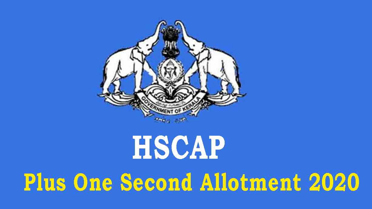 Plus One Second Allotment 2020 - Check at www.hscap.kerala.gov.in