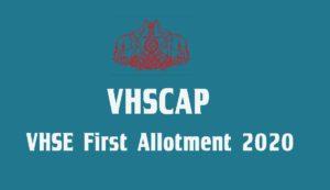 VHSE First Allotment Result 2020 - VHCAP 1st Allotment