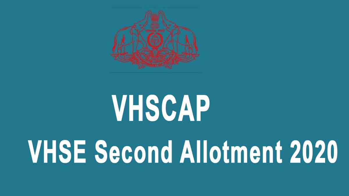 VHSE Second Allotment Result 2020 - VHSCAP 2nd Allotment List