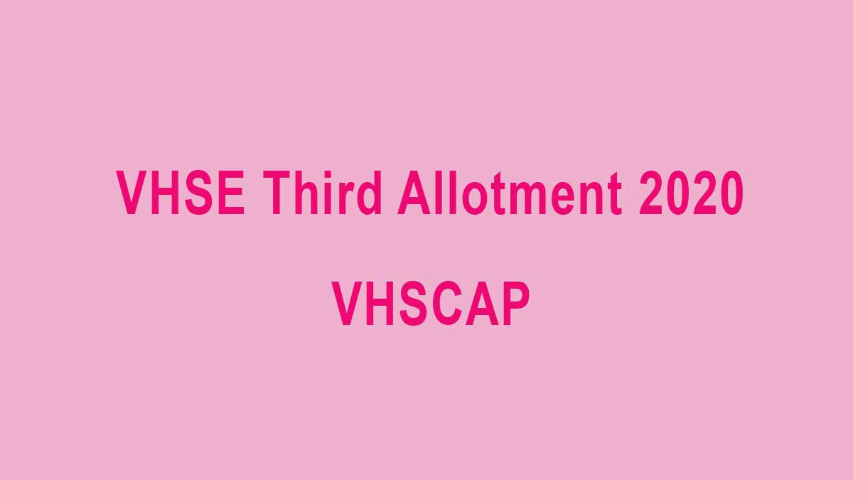 VHSE Third Allotment 2020 - vhscap result