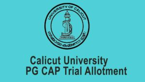 Calicut University PG Trial Allotment Result - cuonline PGCAP