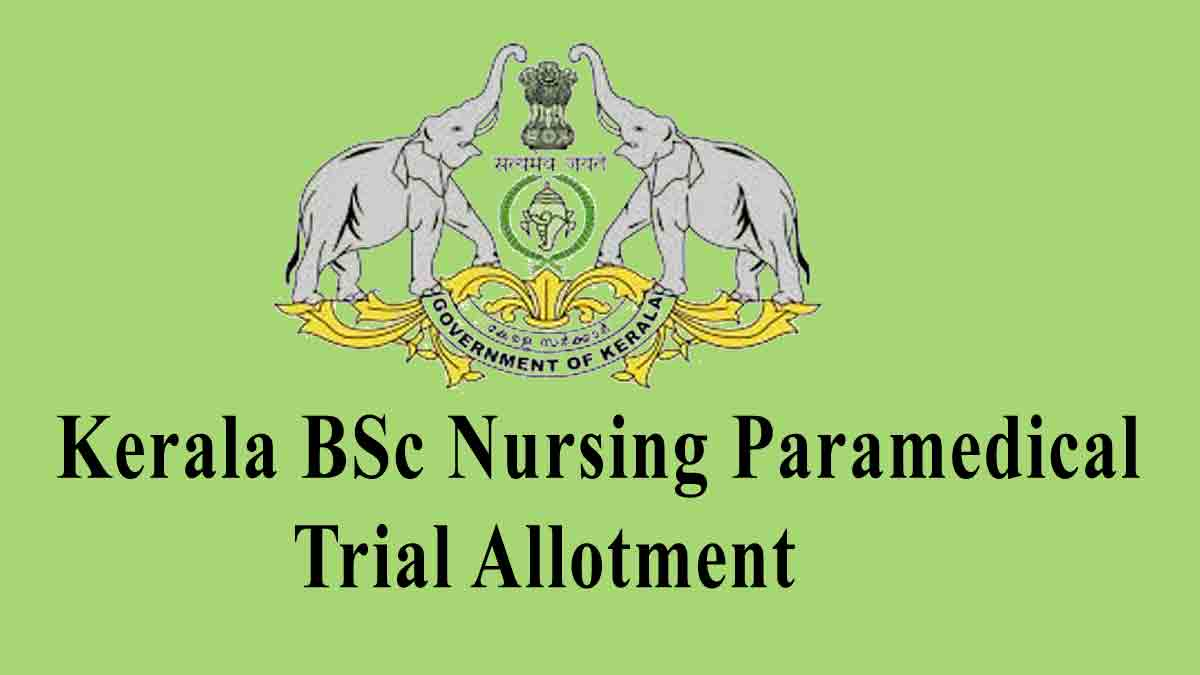 Kerala LBS BSc Nursing / Paramedical Trial Allotment List