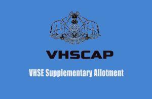VHSE Supplementary Allotment Result - VHSCAP