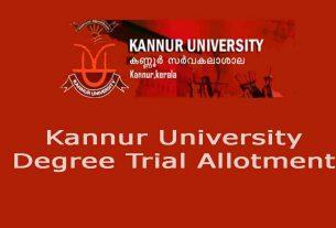 Kannur University UG Trial Allotment - Check Degree Trial Allotment