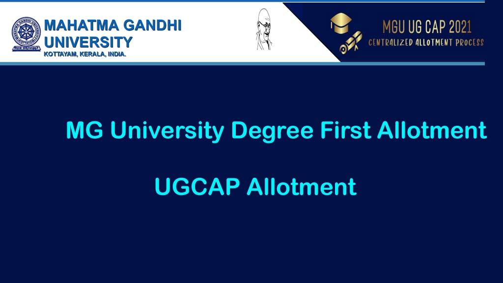 MG University Degree First Allotment - MGU UGCAP Allotment